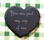 'You are just my cup of tea' coaster