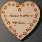 'Home is where my Mum is' Heart Fridge Magnet