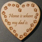 'Home is where my Dad is' Heart Fridge Magnet