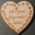 'Life is great, Dogs make it better' Heart Fridge Magnet